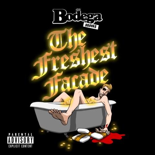 The Bodega Brovas - The Freshest Facade