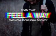 (Video) Devon Tracy – Feel A Way @DevonTracy