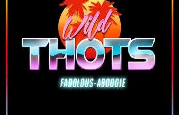 (Audio) A BOOGIE WIT DA HOODIE – Wild Thots feat. Fabolous @ArtistHBTL @myfabolouslife