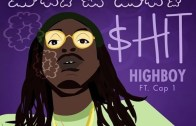 [Single] HighBoy ft Cap 1 – Dope Boy $hit