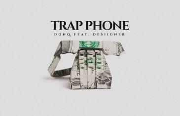 (Audio) Don Q – Trap Phone (Feat. Desiigner) @DonQhbtl @LifeOfDesiigner