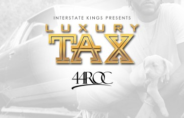 Stream Luxury Tax by 44 Roc on Spotify | @44SmooveRoc
