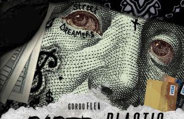 (Audio) Gordo Flea – Paper or Plastic @gordo_flea