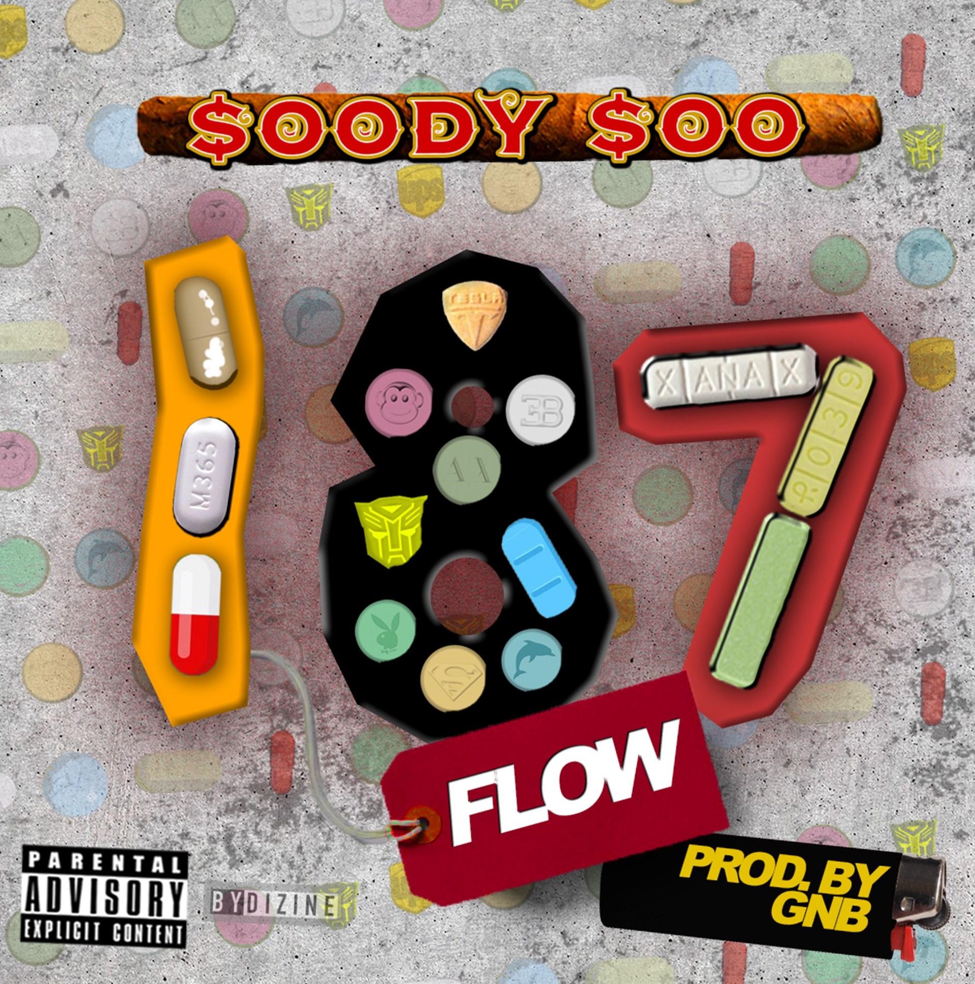 [SINGLE] SOODY SOO DROPS NEW TRACK 187 FLOW | @BIGSOODYSOO