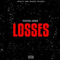 "Young Zeek Drops ""Losses"" Single"