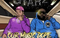(Video) Our Music Dope – Starz
