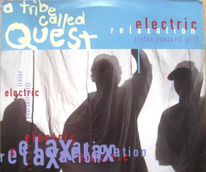 """A Tribe Called Quest """"Electric Relaxation"""" (1993)"""