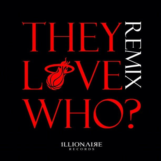Illionaire Records - The Love WHo? (Remix) cover