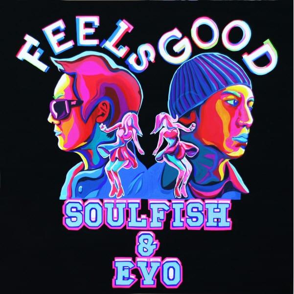 Soulfish & Evo - Feels Good cover