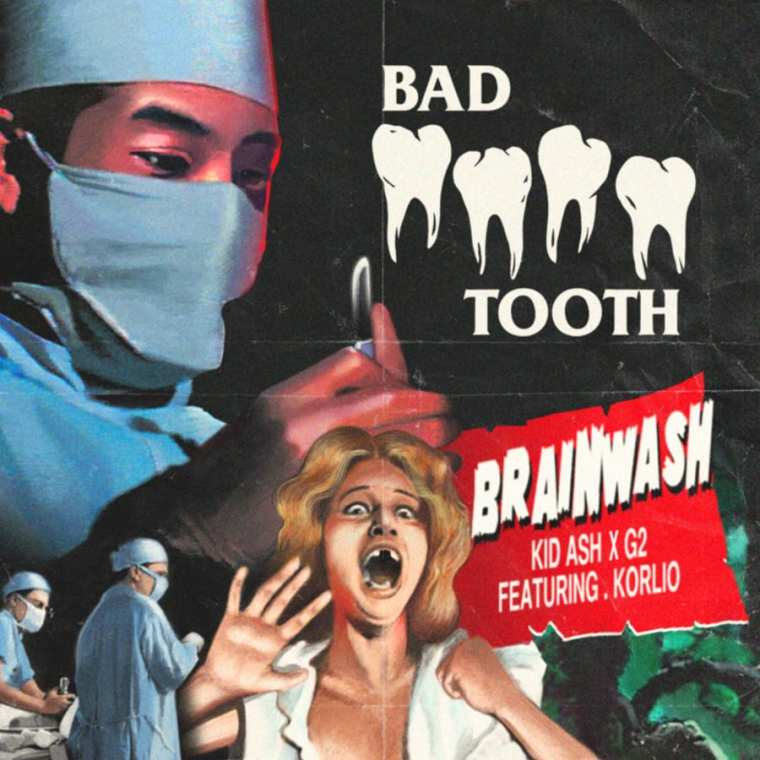 Kid Ash X G2 - Bad Tooth (Remix) (Feat. Korlio) cover