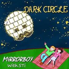 Mirror Boy - Dark Circle (Feat. STi) cover