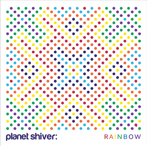 Planet Shiver - Rainbow (cover)