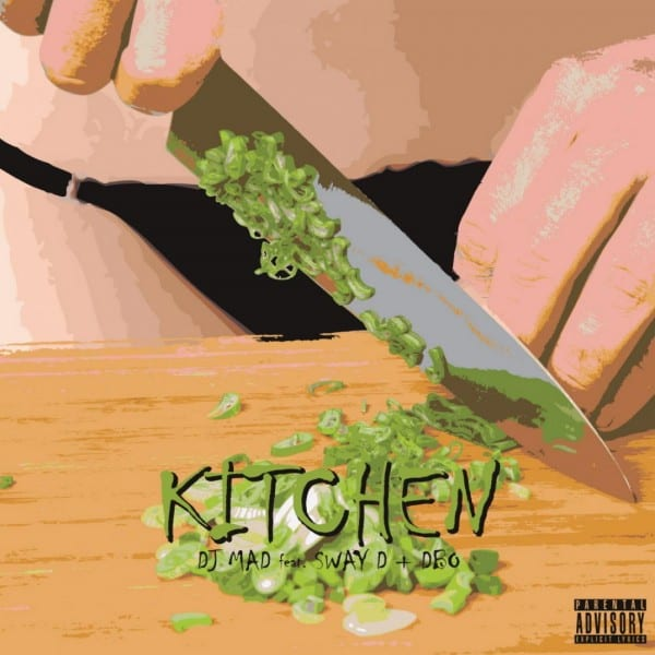 DJ Mad - Kitchen (Feat. Sway D + Dbo) cover