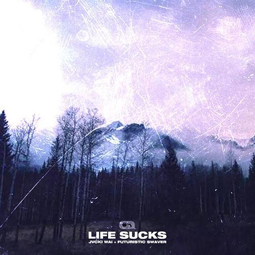 Jvcki Wai + Futuristic Swaver - Life Sucks EP cover