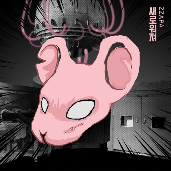 ZZAPA - 새로워져 (New Days) (Feat. Microdot) cover
