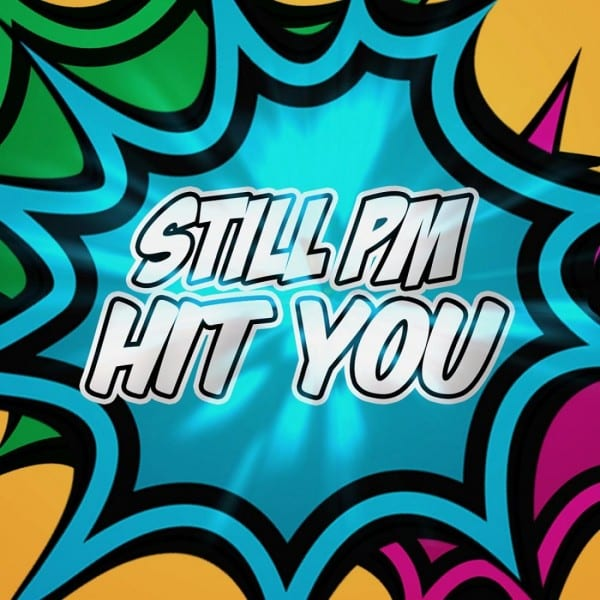 Still PM - Hit You (cover)