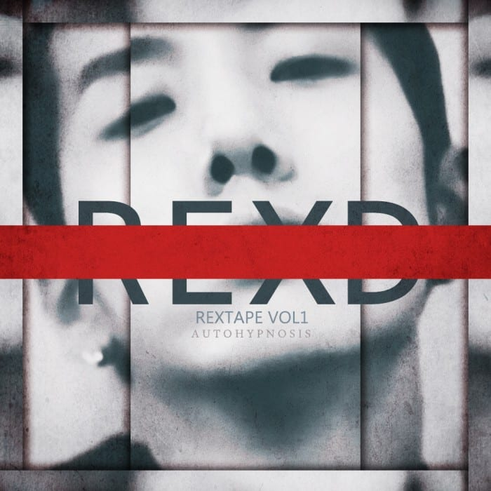 Rex.D - Rextape Vol. 1 Autohypnosis (cover)