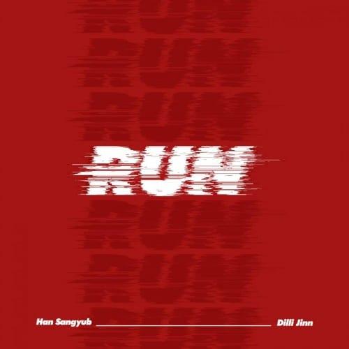 Han Sangyub X Dilli Jinn - Run (cover)