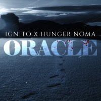 Ignito x Hunger Noma - Oracle (cover)