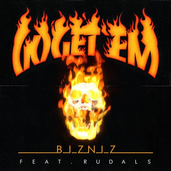 Bizniz - Go Get 'Em (album cover)