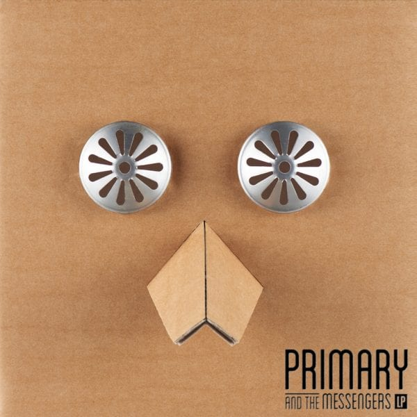 Primary - Primary And The Messengers LP (cover)