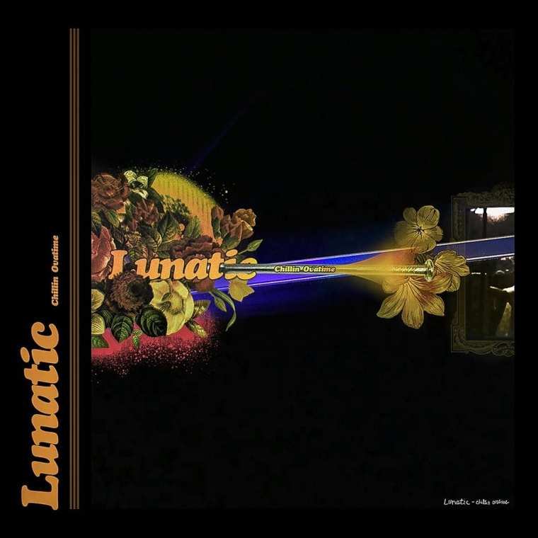 Chillin Ovatime - Lunatic (album cover)