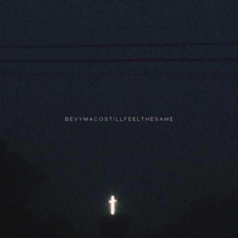 Bevy Maco - Still Feel The Same (album cover)