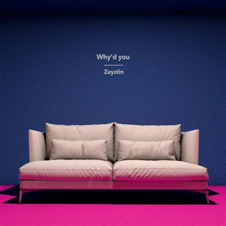 Zaystin - Why'd You (album cover)
