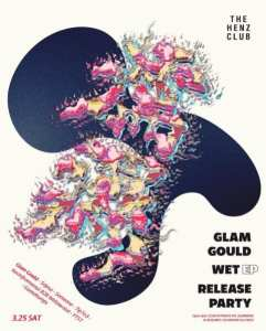 Glam Gould - WET release party poster