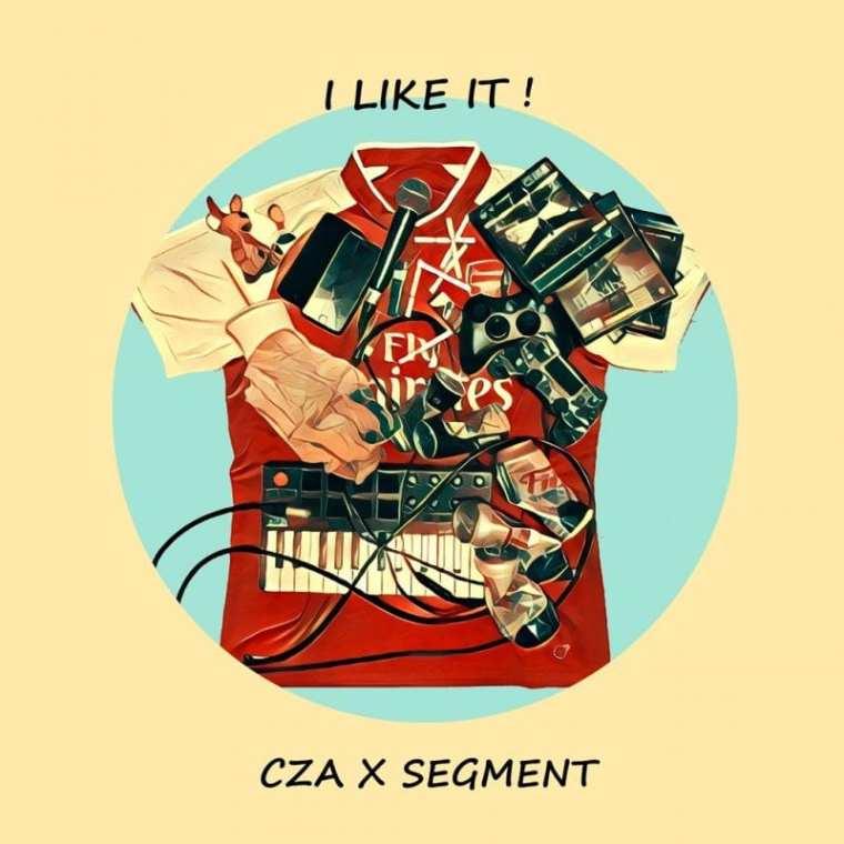 CZA, Segment - I Like It (cover art)