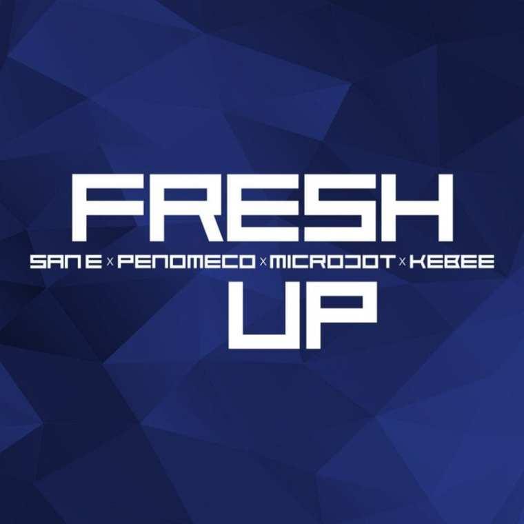 San E, Penomeco, Microdot, Kebee - Fresh Up (cover art)