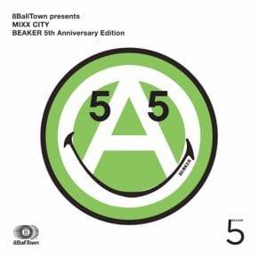 MIXX CITY BEAKER 5th Anniversary Edition (cover art)