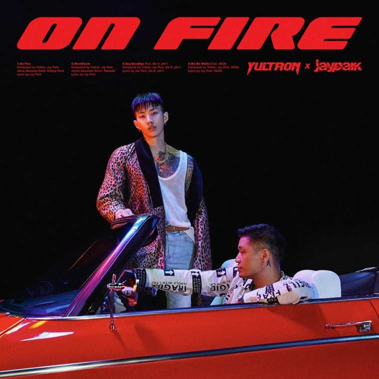 Yultron, Jay Park - On Fire (album cover)