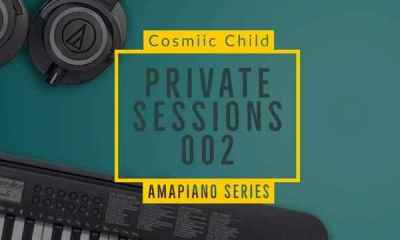 Cosmiic Child – Private Sessions 002 Hiphopza - Cosmiic Child – Private Sessions 002