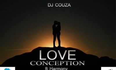 DJ Couza – Love Conception Ft. Harmony Hiphopza - DJ Couza – Love Conception Ft. Harmony