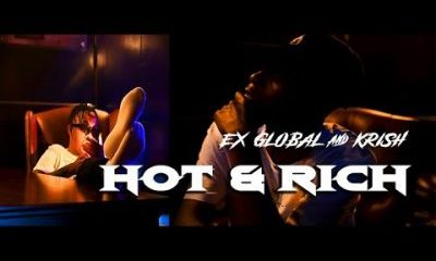Ex Global Krish – Hot Rich Hiphopza - VIDEO: Ex Global & Krish – Hot & Rich