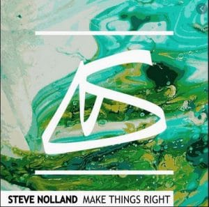 Steve Nolland – Make Things Right Hiphopza 300x297 - Steve Nolland – Make Things Right