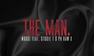 Maggz – The Man ft. Stogie T PH Raw X - Maggz – The Man ft. Stogie T & PH Raw X