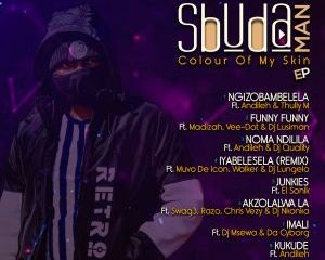Sbuda Man – Colour Of My Skin Hiphopza - EP: Sbuda Man – Colour Of My Skin