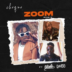 Cheque Zoom Remix Hip Hop More 300x300 - Cheque ft. Davido, Wale – Zoom (Remix)
