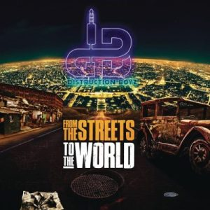 Distruction Boyz From the Streets to the World Album Download Hip Hop More 4 300x300 - Distruction Boyz ft Nokwazi, DJ Tira, Dladla Mshunqisi & Fearless Boyz – Ubumnandi