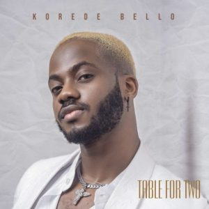 EP Korede Bello – Table For Two scaled Hip Hop More 2 300x300 - Korede Bello – Hey Baybe