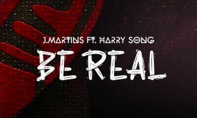 J. Martins Be Real Hip Hop More - J. Martins ft. Harrysong – Be Real