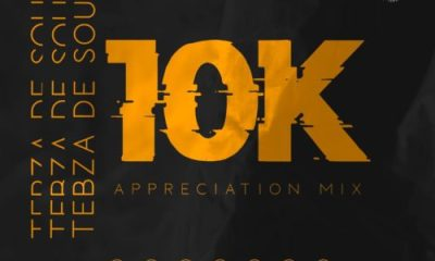 Tebza De SouL – 10K Appreciation Mix - Tebza De SouL – 10K Appreciation Mix