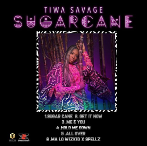 Tiwa savage sugarcane ep artwork Hip Hop More 300x298 - Tiwa Savage – Sugarcan