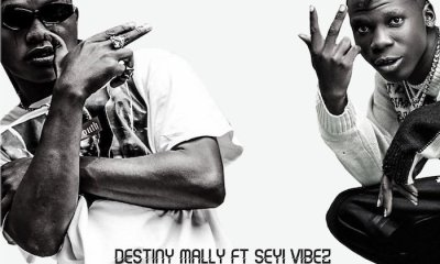 destiny mally seyi vibez upgrade Hip Hop More - Destiny Mally Ft. Seyi Vibez – Upgrade