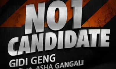 no 1 candidate Hip Hop More - Gidi Geng Ft. Asha Gangali – No 1 Candidate