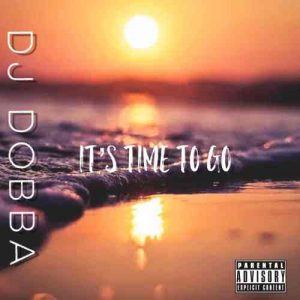 DJ Dobba – Its Time To Go mp3 download zamusic Hip Hop More 300x300 - DJ Dobba – It's Time To Go