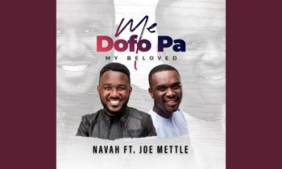 Navah   Me Dofo Pa Ft Joe Mettle My Beloved Hip Hop More - Navah Ft. Joe Mettle – Me Dofo Pa (My Beloved)