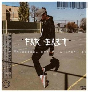 TribeSoul – Far East Ft. Philhamornic mp3 download zamusic Hip Hop More 286x300 - TribeSoul – Far East Ft. Philhamornic